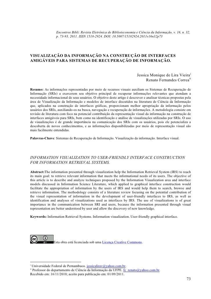 Encontros Bibli: Revista Eletrônica de Biblioteconomia e Ciência da Informação, v. 16, n. 32,                  p. 73-93, 2...