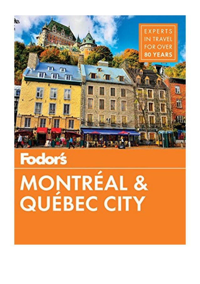 Atlases & Maps Fodors Montreal and Quebec City Travel agir ... on quebec city canada map, montreal to miami map, montreal to vancouver map, quebec city tour map, quebec city tourist map, montreal pq, montreal to prince edward island map, quebec city street map, montreal to boston map, quebec city attractions map, montreal to newfoundland map, montreal to paris map, lower town quebec city map, montreal to albany map,