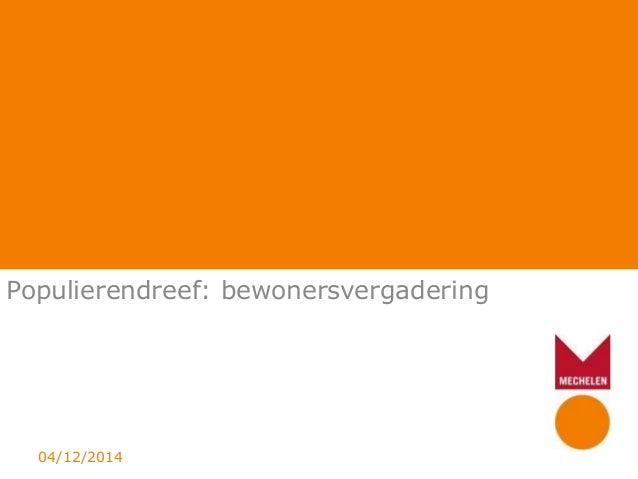 Populierendreef: bewonersvergadering 04/12/2014
