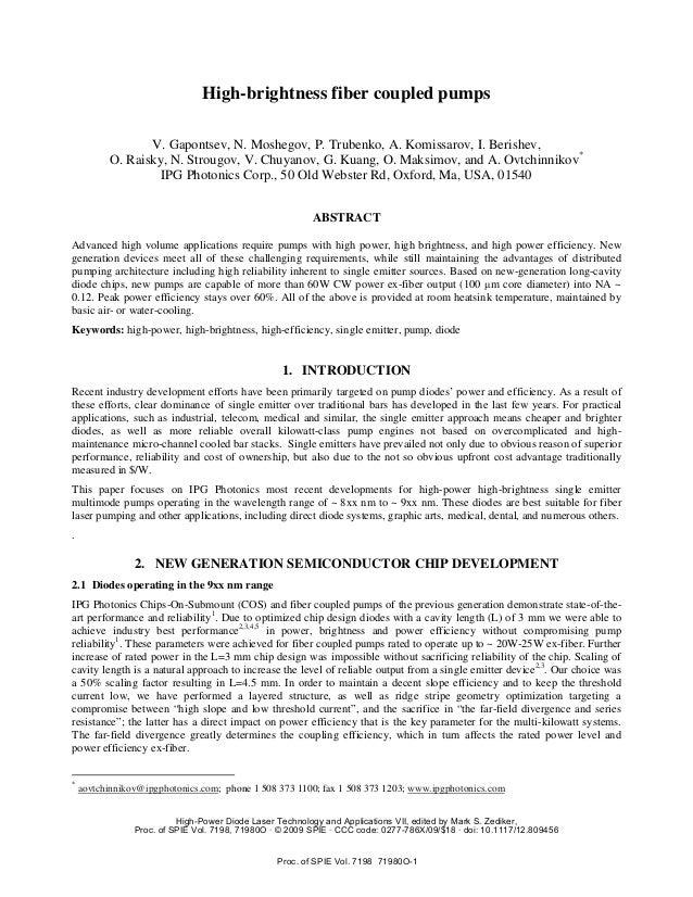 High-brightness fiber coupled pumps                 V. Gapontsev, N. Moshegov, P. Trubenko, A. Komissarov, I. Berishev,   ...