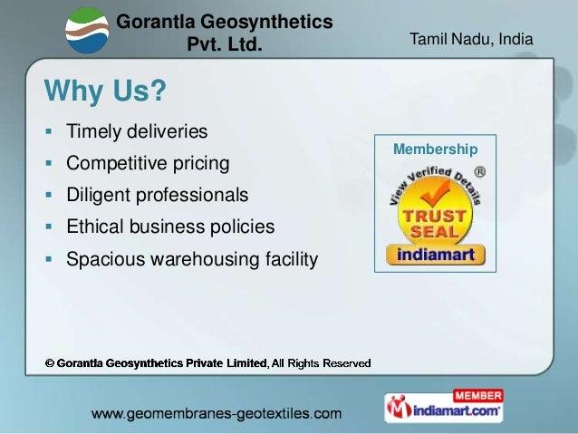 Gorantla Geosynthetics               Pvt. Ltd.           Tamil Nadu, IndiaWhy Us? Timely deliveries                      ...