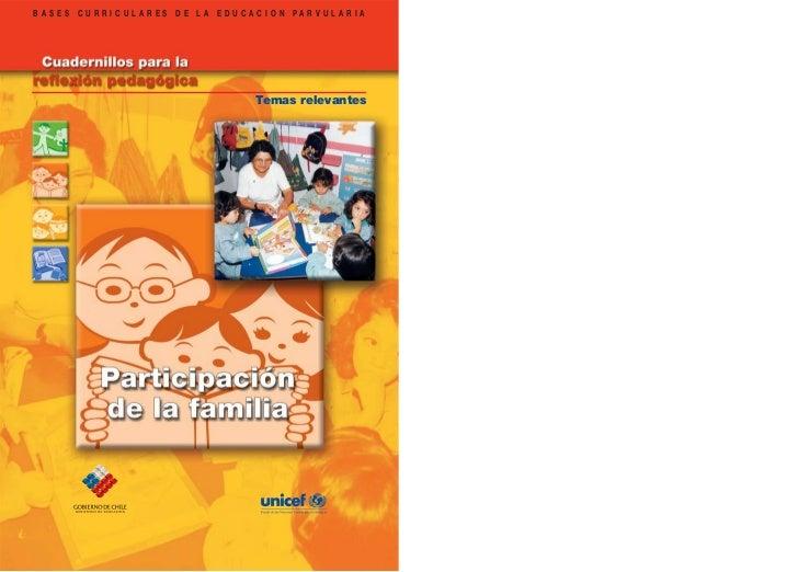 BASES CURRICULARES DE LA EDUCACION PARVULARIA                              Temas relevantes