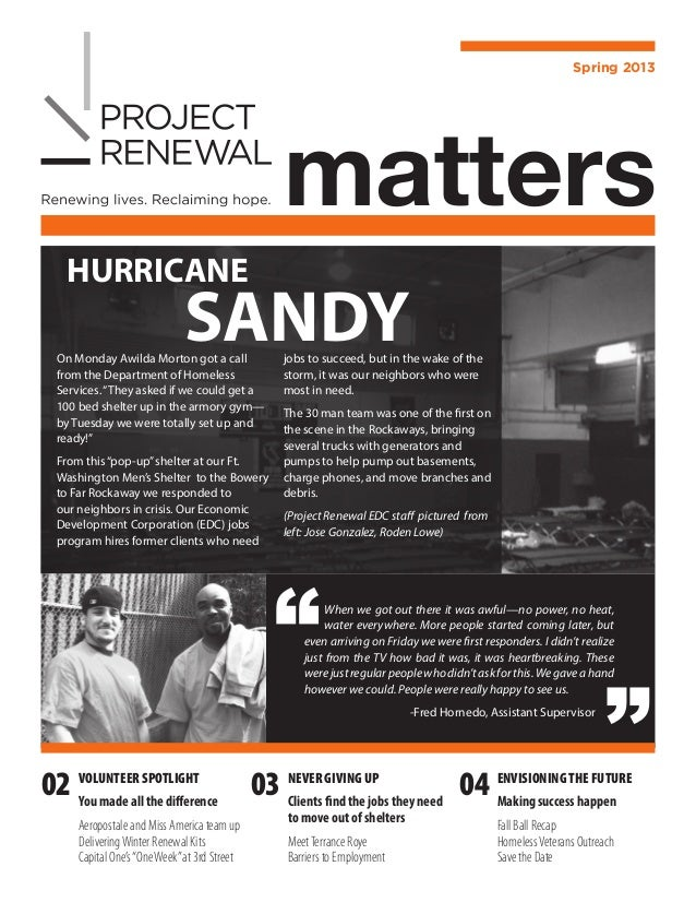 Spring 2013                                              matters   HURRICANE                             SANDY On Monday A...