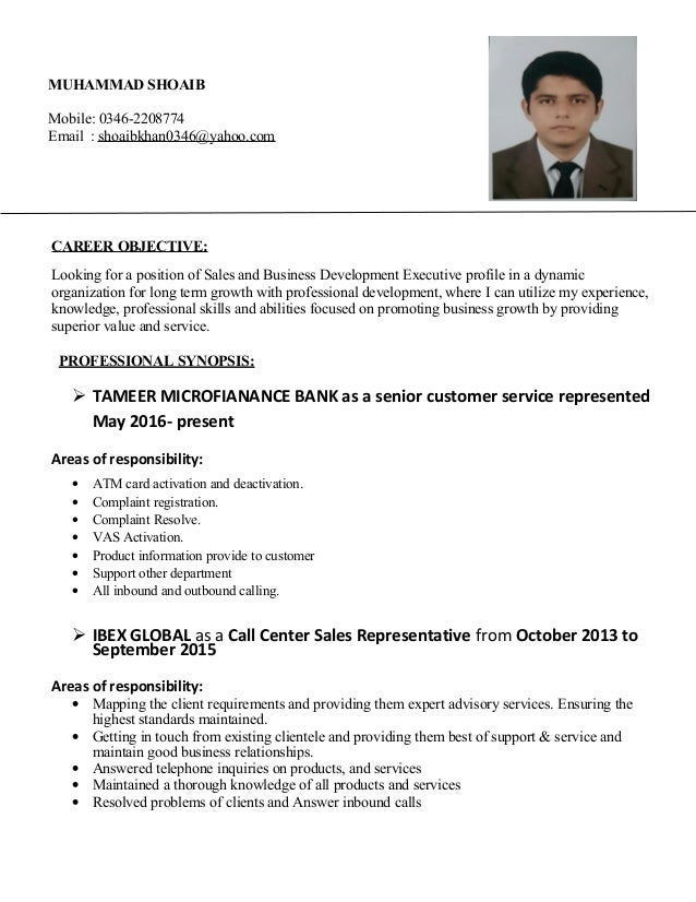 MUHAMMAD SHOAIB Mobile: 0346-2208774 Email : shoaibkhan0346@yahoo.com CAREER OBJECTIVE: Looking for a position of Sales an...