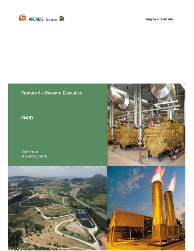 Estudo sobre o Potencial de Geração de Energia a partir de Resíduos            de Saneamento (lixo, esgoto), visando incre...