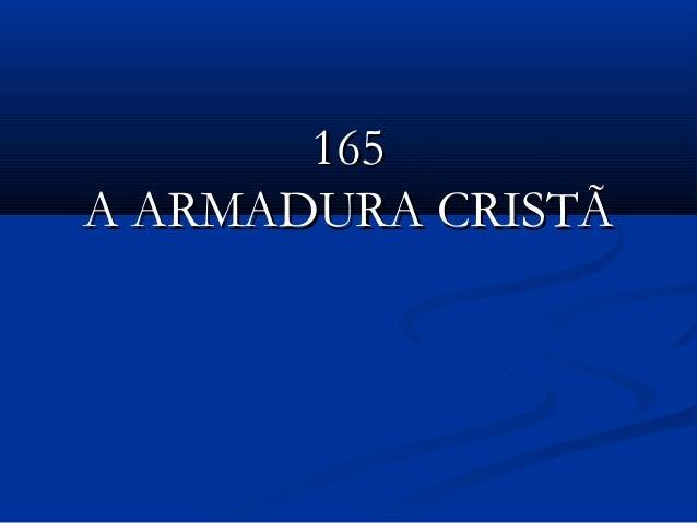 165165 A ARMADURA CRISTÃA ARMADURA CRISTÃ