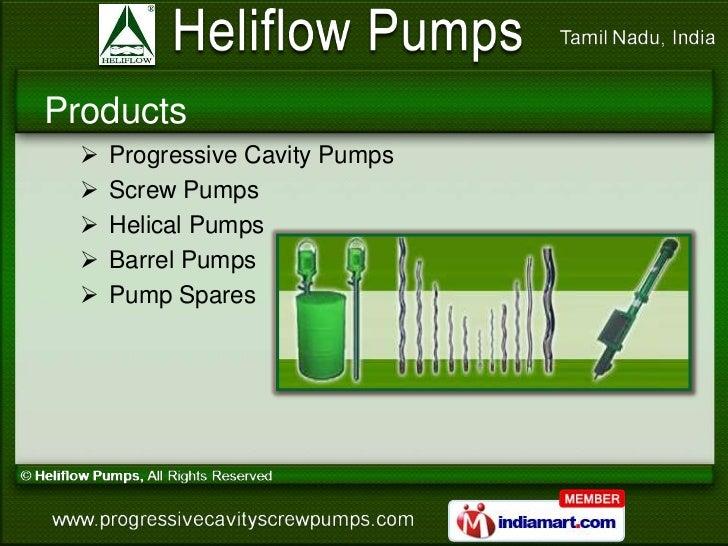 Products     Progressive Cavity Pumps     Screw Pumps     Helical Pumps     Barrel Pumps     Pump Spares