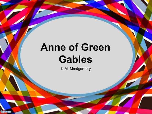 Anne of Green   Gables   L.M. Montgomery