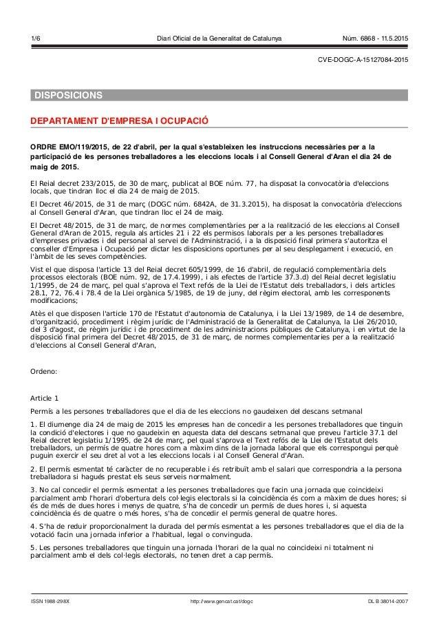 DISPOSICIONS DEPARTAMENT D'EMPRESA I OCUPACIÓ ORDRE EMO/119/2015, de 22 d'abril, per la qual s'estableixen les instruccion...