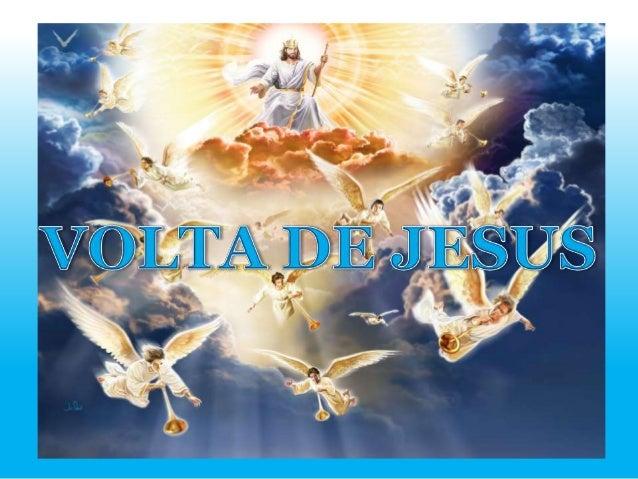 QUANDO JESUS VOLTAR?