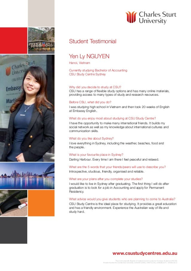 Student Testimonial Yen Ly NGUYEN Hanoi, Vietnam Currently studying Bachelor of Accounting CSU Study Centre Sydney  Why di...