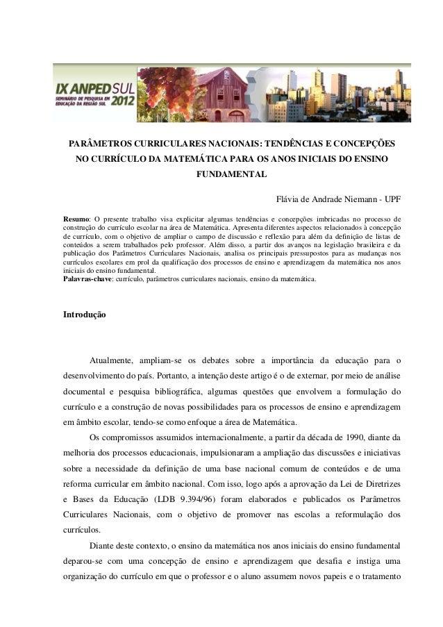 PARÂMETROS CURRICULARES NACIONAIS: TENDÊNCIAS E CONCEPÇÕES NO CURRÍCULO DA MATEMÁTICA PARA OS ANOS INICIAIS DO ENSINO FUND...