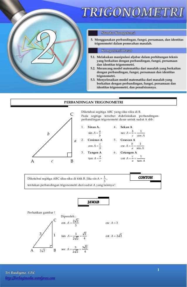 PERBANDINGAN TRIGONOMETRI                                                             Diketahui segitiga ABC yang siku-sik...