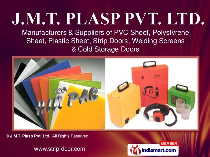 Manufacturers & Suppliers of PVC Sheet, Polystyrene Sheet, Plastic Sheet, Strip Doors, Welding Screens<br />& Cold Storage...