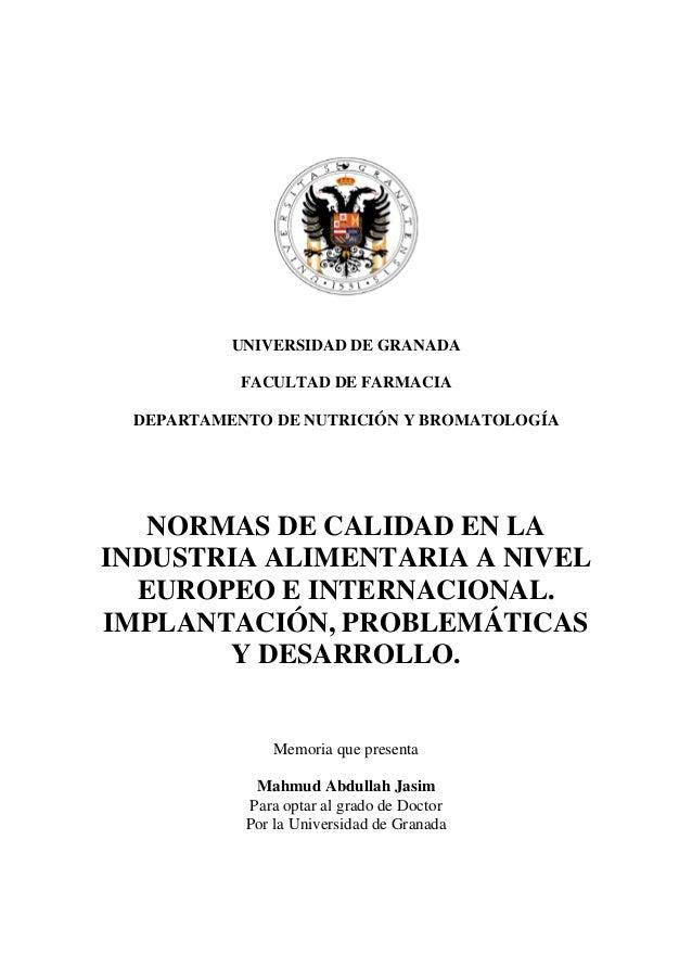 UNIVERSIDAD DE GRANADA           FACULTAD DE FARMACIA DEPARTAMENTO DE NUTRICIÓN Y BROMATOLOGÍA   NORMAS DE CALIDAD EN LAIN...