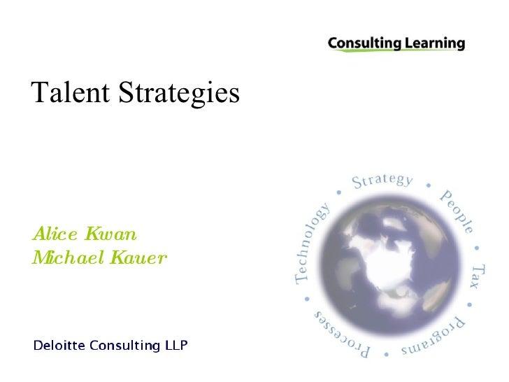 Talent Strategies Alice Kwan Michael Kauer