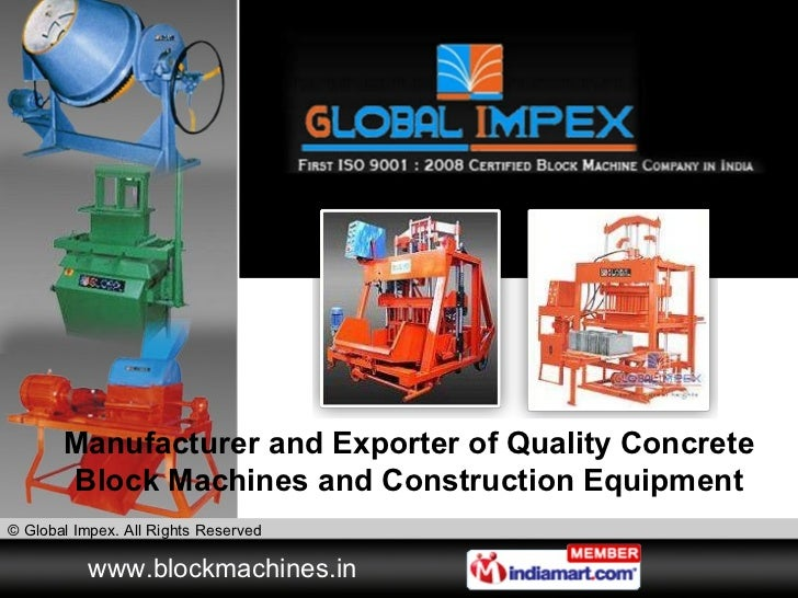 Manufacturer and Exporter of Quality Concrete Block Machines and Construction Equipment