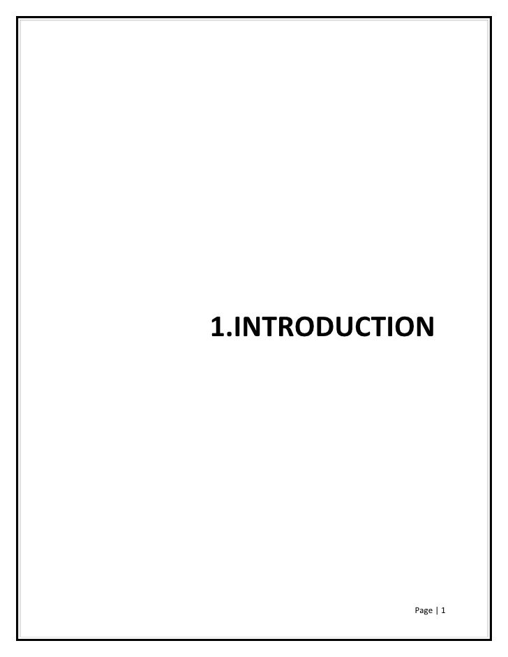 1.INTRODUCTION            Page | 1