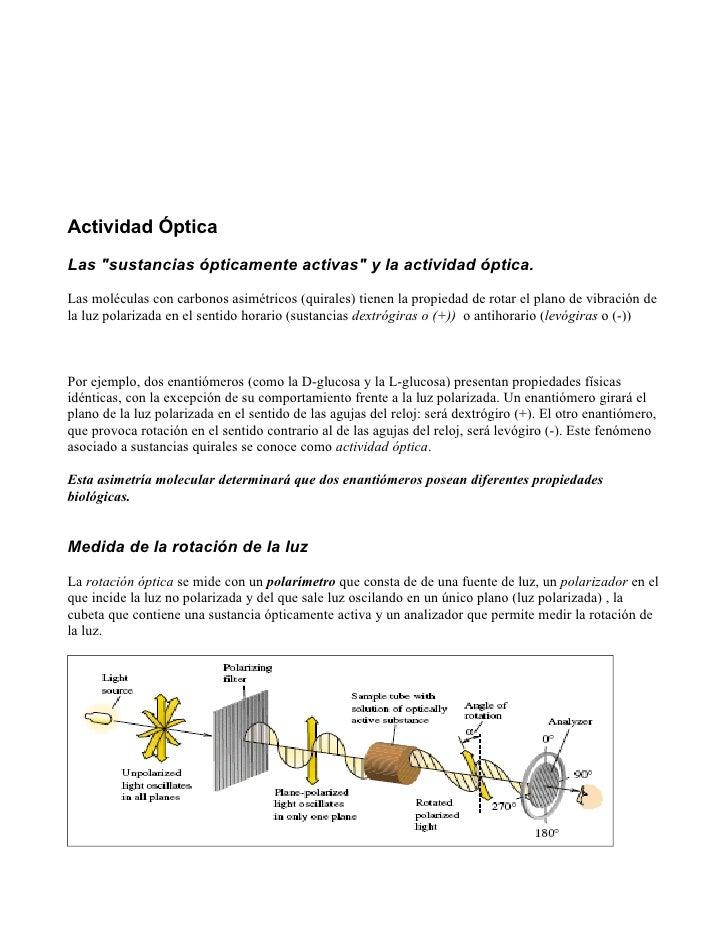"""Actividad Óptica Las """"sustancias ópticamente activas"""" y la actividad óptica.  Las moléculas con carbonos asimétricos (quir..."""