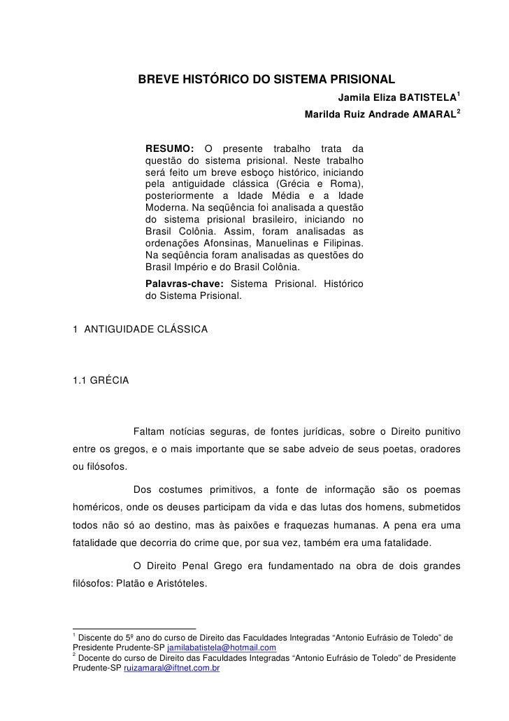 BREVE HISTÓRICO DO SISTEMA PRISIONAL                                                                   Jamila Eliza BATIST...