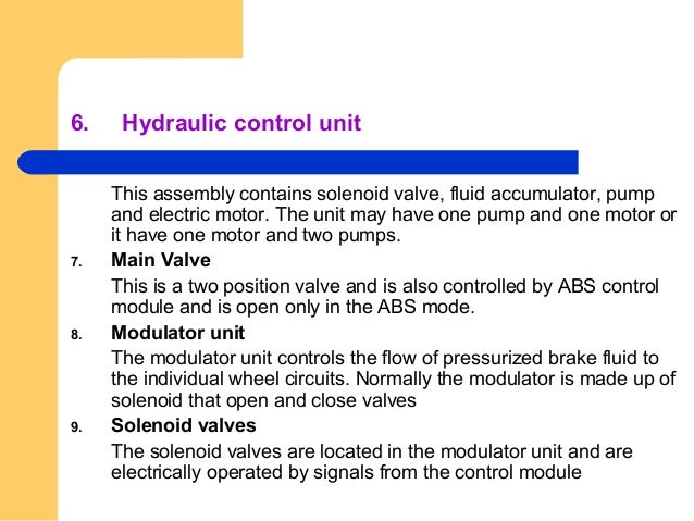 Electrical electronic components 1. ABS control module fig This small computer is normally mounted inside the trunk on the...