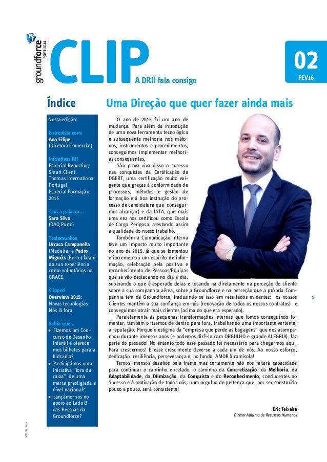 1 SPdHCOM-Jan15 Índice Nesta edição: Entrevista com: Ana Filipe (Diretora Comercial) Iniciativas RH Especial Reporting Sma...