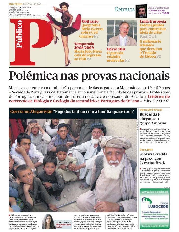Qui 19 Jun Edição Lisboa Quinta-feira, 19 de Junho de 2008                                                                ...