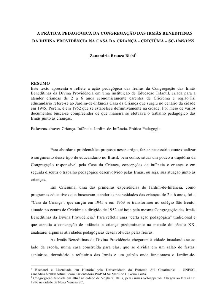 A PRÁTICA PEDAGÓGICA DA CONGREGAÇÃO DAS IRMÃS BENEDITINAS    DA DIVINA PROVIDÊNCIA NA CASA DA CRIANÇA - CRICIÚMA – SC-1945...