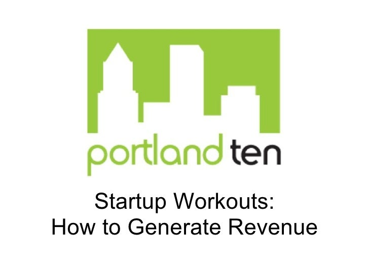 Startup Workouts: How to Generate Revenue