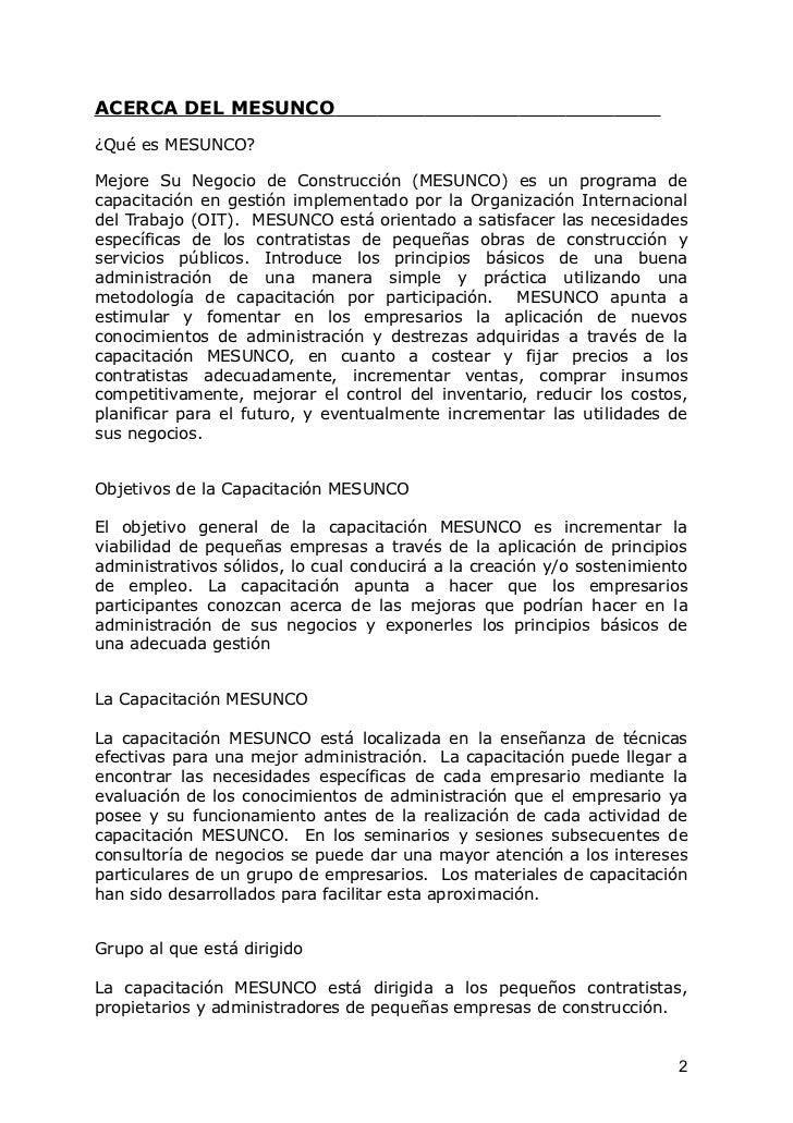 ACERCA DEL MESUNCO¿Qué es MESUNCO?Mejore Su Negocio de Construcción (MESUNCO) es un programa decapacitación en gestión imp...