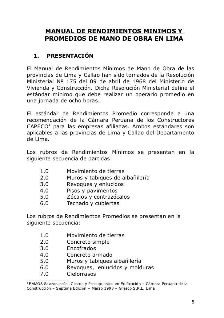 MANUAL DE RENDIMIENTOS MINIMOS Y          PROMEDIOS DE MANO DE OBRA EN LIMA    1.     PRESENTACIÓNEl Manual de Rendimiento...