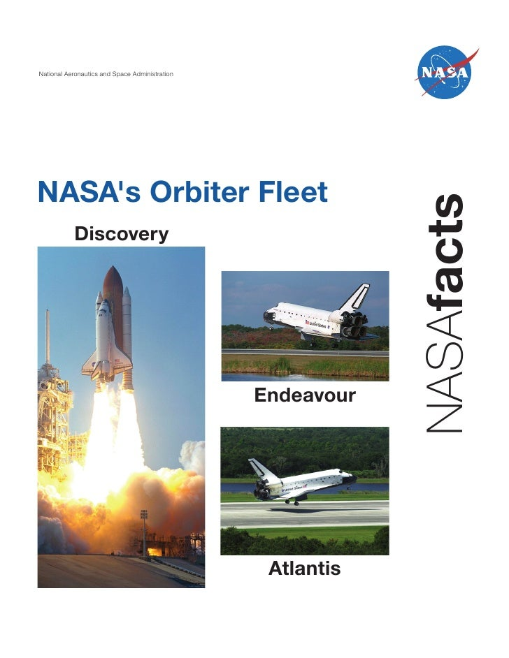 National Aeronautics and Space AdministrationNASAs Orbiter Fleet                                                          ...