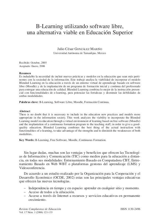 B-Learning utilizando software libre, una alternativa viable en Educación Superior Julio César GONZÁLEZ MARIÑO Universidad...