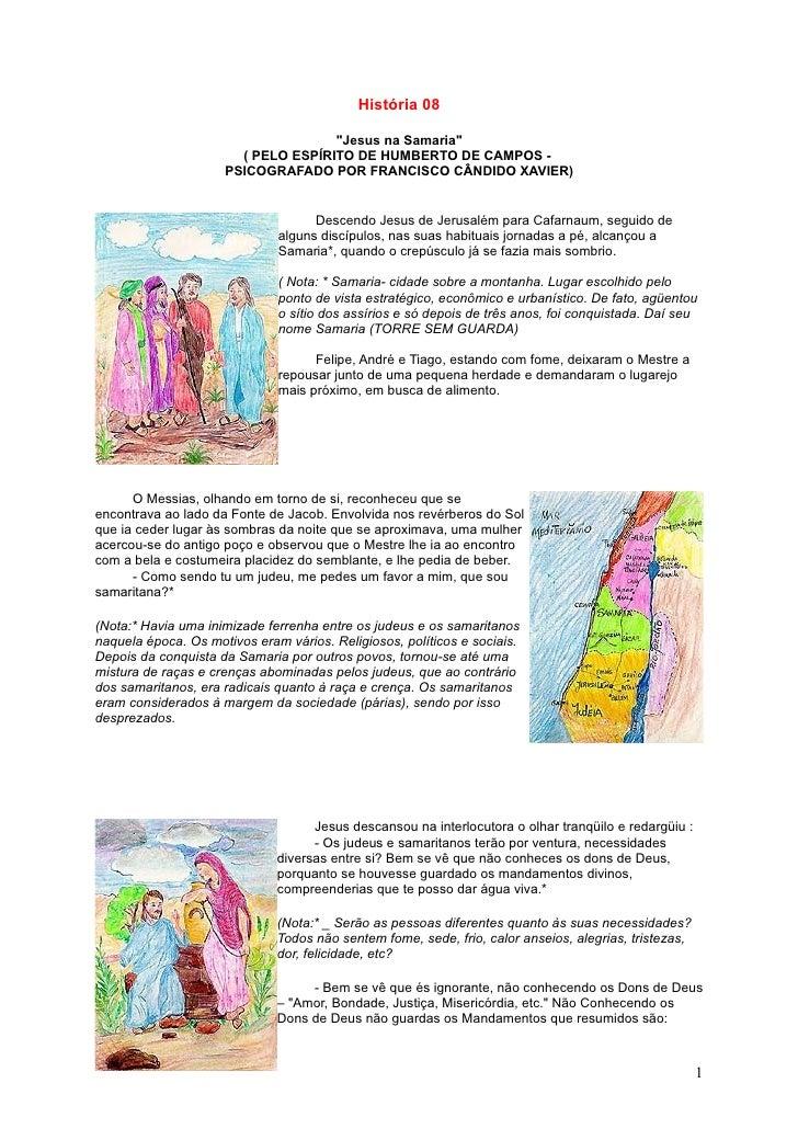 """História 08                                      """"Jesus na Samaria""""                        ( PELO ESPÍRITO DE HUMBERTO DE ..."""