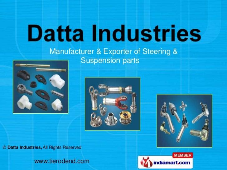Manufacturer & Exporter of Steering &   <br />              Suspension parts<br />