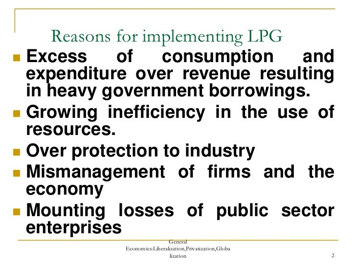 liberization privetization globlization Wwweminencejournalcom issn: 2394 - 6636 international journal of business management and scientific research vol : 13 , january, 201 6 32 impact of liberalization, privatization.