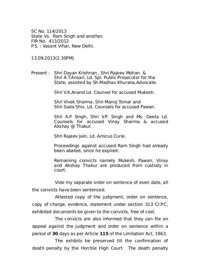SC No. 114/2013 State Vs. Ram Singh and another. FIR No. 413/2012 P.S. : Vasant Vihar, New Delhi. 13.09.2013(2.30PM) Prese...