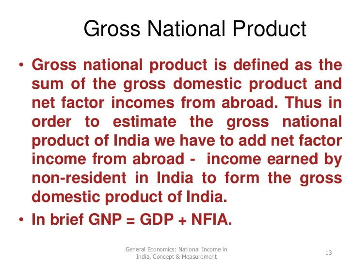 national income in of india in Recent income growth in india has been dominated by sectors that do not reflect real physical output increases — such as finance, insurance, real estate and defence.