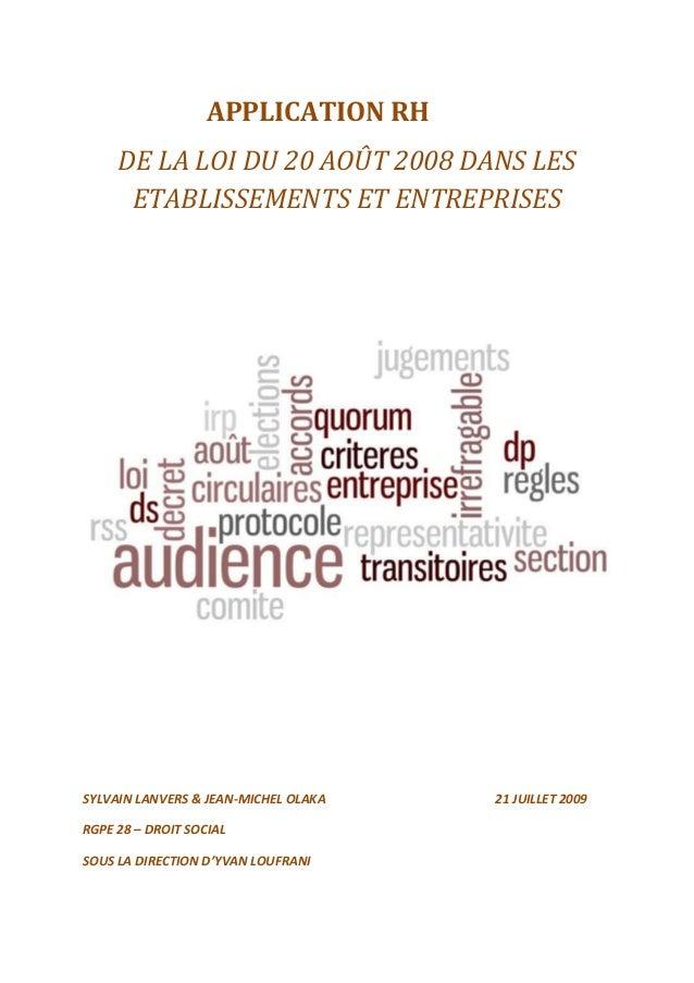 APPLICATION RH DE LA LOI DU 20 AOÛT 2008 DANS LES ETABLISSEMENTS ET ENTREPRISES SYLVAIN LANVERS & JEAN-MICHEL OLAKA 21 JUI...