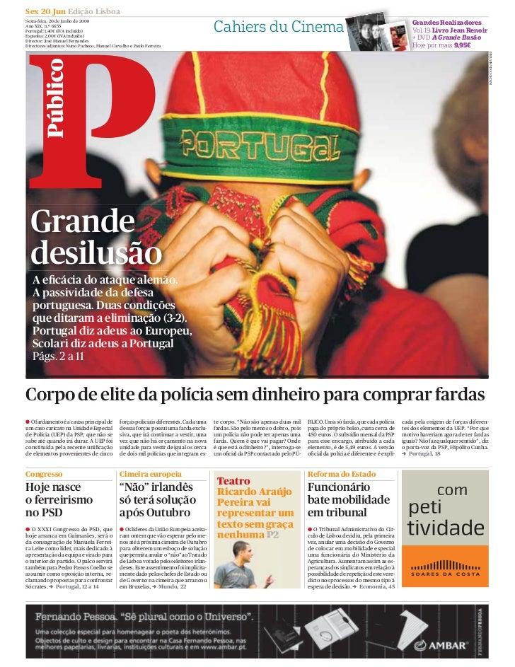 Sex 20 Jun Edição Lisboa Sexta-feira, 20 de Junho de 2008                                                                 ...