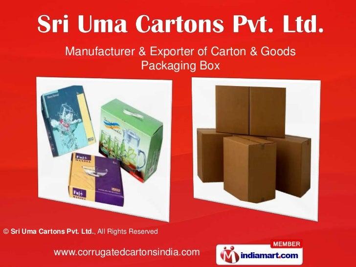 Manufacturer & Exporter of Carton & Goods Packaging Box<br />