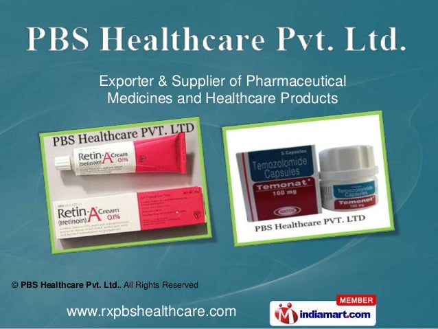 Exporter & Supplier of Pharmaceutical Medicines and Healthcare Products  © PBS Healthcare Pvt. Ltd.. All Rights Reserved  ...