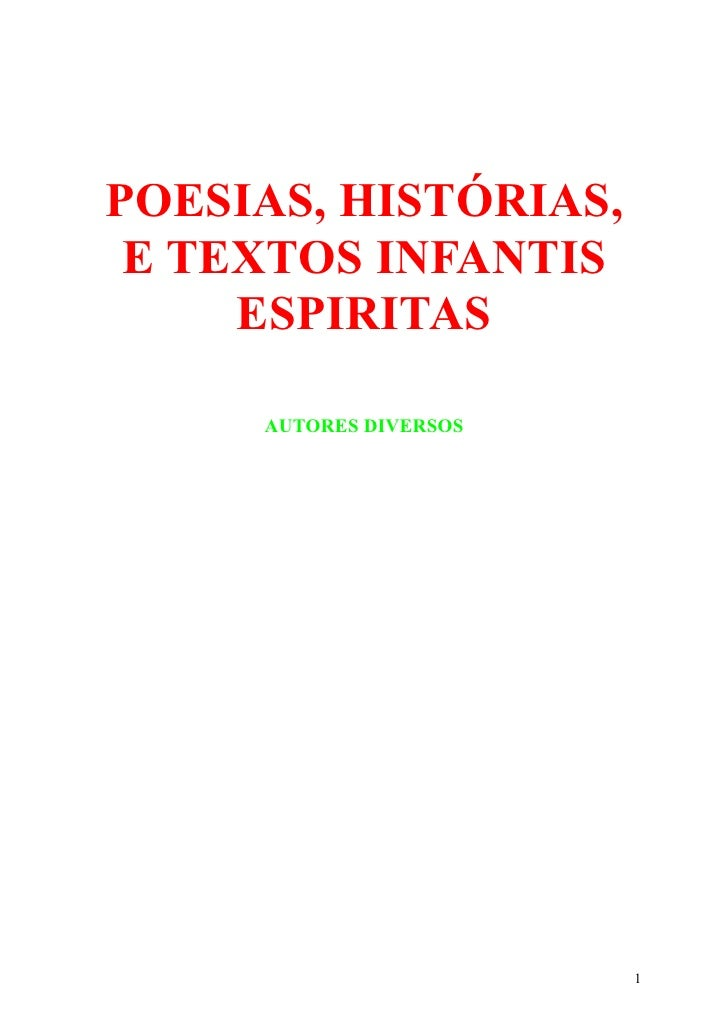 POESIAS, HISTÓRIAS,  E TEXTOS INFANTIS      ESPIRITAS       AUTORES DIVERSOS                             1