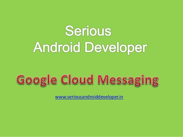 www.seriousandroiddeveloper.in