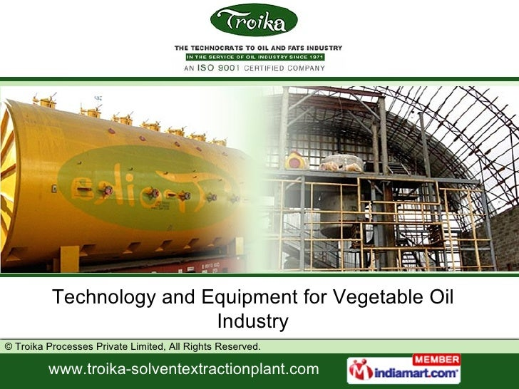 Technology and Equipment for Vegetable Oil Industry