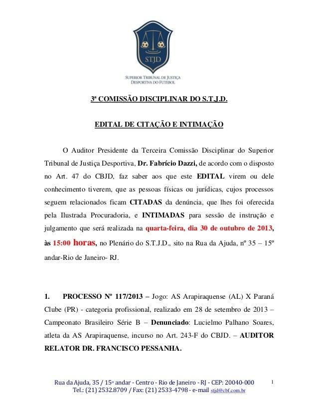 3ª COMISSÃO DISCIPLINAR DO S.T.J.D.  EDITAL DE CITAÇÃO E INTIMAÇÃO  O Auditor Presidente da Terceira Comissão Disciplinar ...