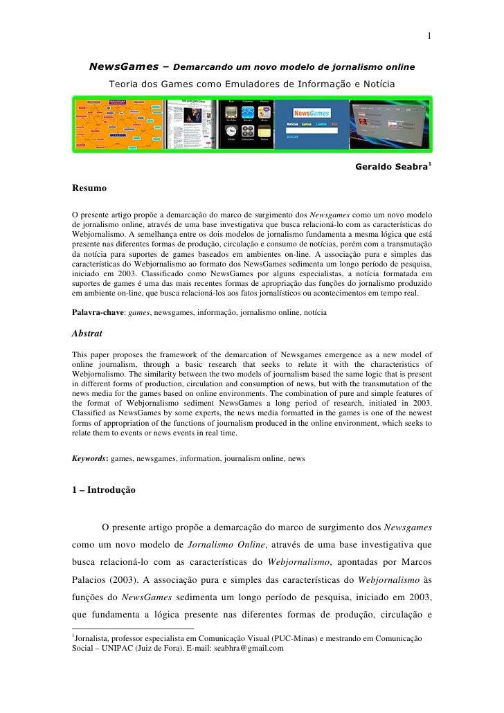 1       NewsGames – Demarcando um novo modelo de jornalismo online           Teoria dos Games como Emuladores de Informaçã...
