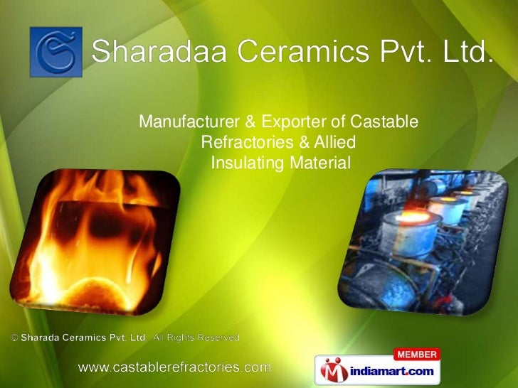Manufacturer & Exporter of Castable       Refractories & Allied        Insulating Material