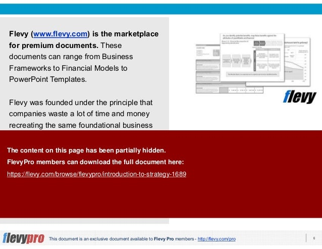 6This document is an exclusive document available to Flevy Pro members - http://flevy.com/pro Flevy (www.flevy.com) is the...