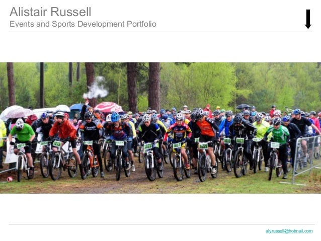 Alistair Russell Events and Sports Development Portfolio alyrussell@hotmail.com